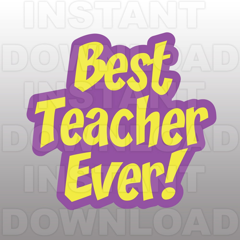 best teacher ever svg fileteaching svg fileteacher svg