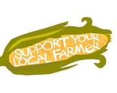 Support your local farmer bumper sticker ear of corn die cut decal