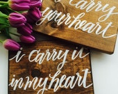 "I Carry Your Heart - set of 2 8x10"" wood signs"