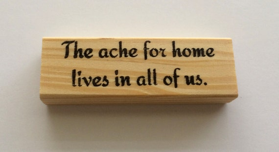 Rubber Stamp - The Ache For Home Lives In All Of Us - Homesick Family Hometown Quote Sentiment - Altered Attic - 00372 - Mounted
