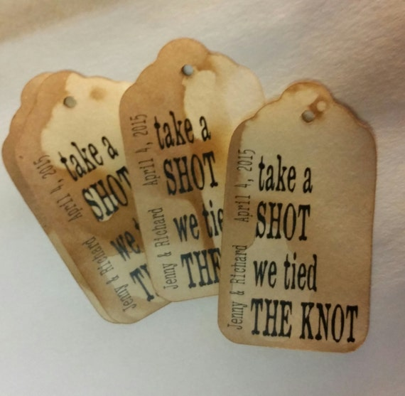 Take a Shot we Tied the Knot  MEDIUM Personalized Wedding Favor Tag  choose your amount