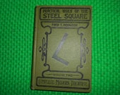 1903 1917 HB Book Practical Uses of the Steel Square By Fred T. Hodgson Volume Two Complete Modern Treatise