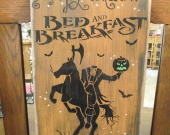 Sleepy Hollow Bed & Breakfast, primitive Halloween sign
