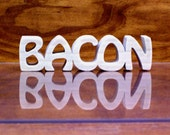 BACON Sign ,Wood Bacon Sign, Bacon Shelf Sitter, Unfinished