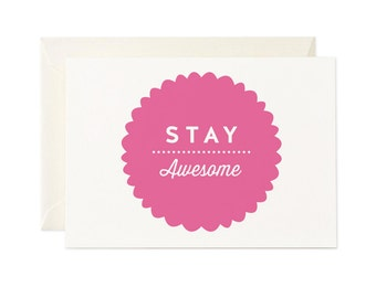 Stay Awesome   Greeting Card   Gift Card   Toodles Noodles