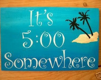 Primitive Sign Beach Sign It's 5:00 Somewhere Margaritaville Island, Blue Ocean