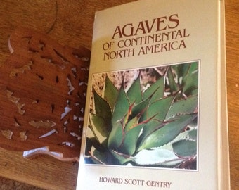 Agaves Of Continental North America First Edition