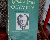 Yankee From Olympus Justice Holmes and His Family Catherine Drinker Bowen 1944