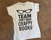 Women's Team Don't Read Crappy books slim fit T shirt in shades of gray made to order sizes S to 3XL