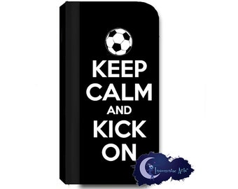 Keep Calm and Kick On - Soccer Wallet Case for iPhone