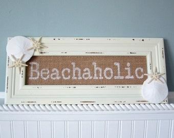 Beach Decor Wall Sign - Nautical Decor Wall Sign - Beachaholic Seashell Sign - Starfish Sign - Beach Wall Sign - Beach House Decor - #BHOL