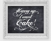 hurry up I want cake wedding ceremony sign funny page boy sign faux chalkboard poster wedding signage diy printable instant download