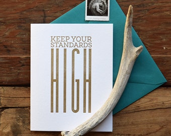 SASS-474 Keep your standards high letterpress card