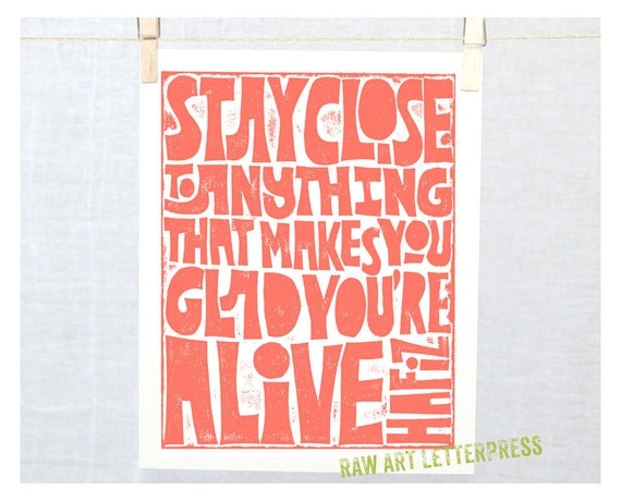 Hafiz,  Stay Close to Anything That Makes You Glad You're Alive, BFF, 12 Step gift, Recovery Gift, Wall Art, Wall hanging, Mother's day