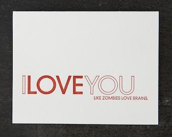 like zombies love brains. letterpress card. #452