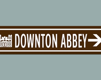 Downton Abbey Road Sign