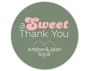 Custom Wedding Favor Stickers - Thank You Stickers - Personalized Labels - Custom Stickers - Bridal Shower Labels - A Sweet Thank You