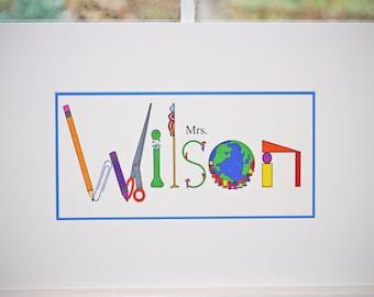 Teacher Name Art- custom, personalized name art for your favorite teacher