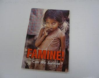 Famine...can we survive book 1969 Ambassador College Press Pasedena California