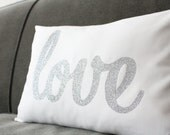 Silver Glitter Love Pillow - Valentine Pillow- Valentine Decoration - Home and Living / Decor and Housewares - by Honey Pie Design