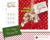 """Instant Download Printable - DIY Kisses Gift - We Wish You A Merry """"Kiss""""mas Gift Tags"""