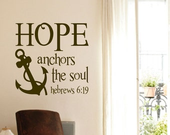 Hope Anchors Soul, Vinyl Wall Lettering, Vinyl Wall Decals, Vinyl Decals, Vinyl Lettering, Wall Decals, Nautical Decal, Religious Decal