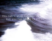 Inspirational Quote Art Print/ Dark Gray White Office Decor / Motivational Art / You Can't Stop the Waves