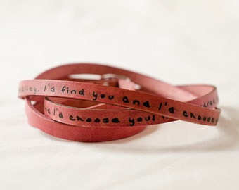 I'd Choose you In a Hundred Lifetimes; Love Always Ultra Long Leather Stacking Bracelet, Leather Cuff Bracelet, Triple Wrap Bracelet