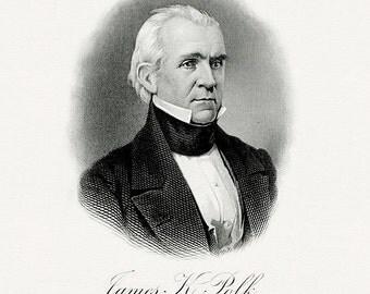 Bureau of Engraving and Printing reproduction Intaglio engraving 8 x 10 James Polk