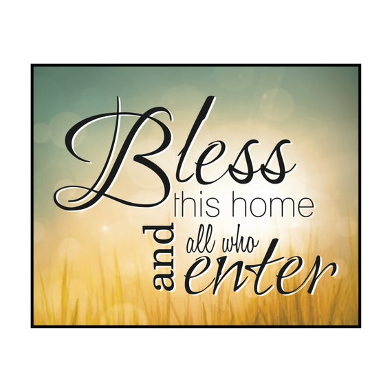 Bless This Home And All Who Enter Printed Wood Sign Wall Decor 12x15