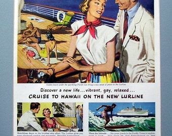 Matson  Ship A Float The Lurline Shipboard 1949 Original Magazine ad,  Islands of Hawaii, Cruise Ship. Golden Hours Pacific