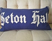 "Antique SETON HALL College Banner Pillow 30""x16"" Down Insert One Only RAH Rah!"