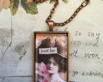 Just Be Pendant Necklace By Alteredhead