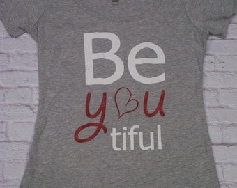 Womens Inspirational Tshirt - BEyouTiful -  Heather Grey Be YOU tiful Boat Neck Shirt