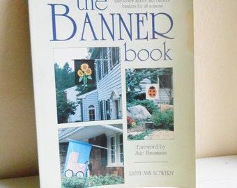 The Banner Book By Ruth Ann Lowery