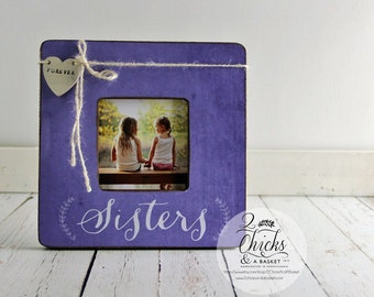 Sisters Picture Frame, Personalized Sister Picture Frame, Sister Gift Idea, Sisters Forever Frame