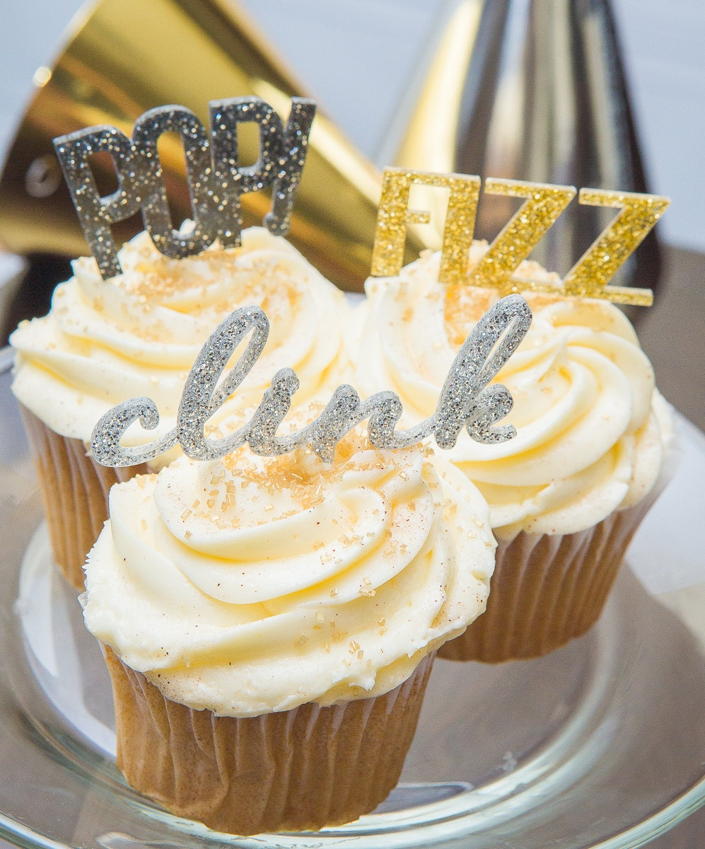 New Years Cupcake Toppers POP Fizz Clink Set of