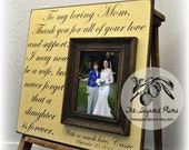 Mother Of The Bride Gift Personalized Picture Frame Wedding Custom 16x16 LIKE My MOTHER DOES Mom Thank You