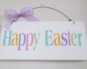 Wooden Happy Easter Sign - Easter Sign - Easter Decoration