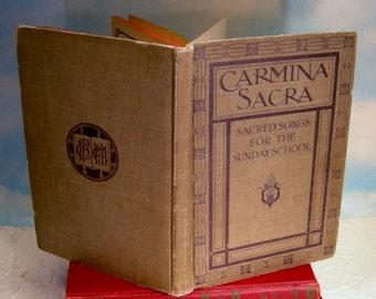 Carmina Sacra Sacred Songs for the Sunday School Vintage Hardcover Book