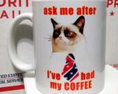 Ask Me After Coffee Grumpy Cat Coffe Mug