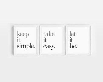Set of 3 Prints // Minimal Art Print, Keep it Simple, Take it Easy, Let it Be, Black and White Prints, Wall Decor, Minimalist Typography