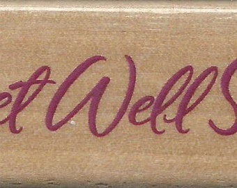 Get Well Soon Stamp  --  NEW  --  Wood Mounted Rubber Stamp  --  Rubber Stampede --  (#988)