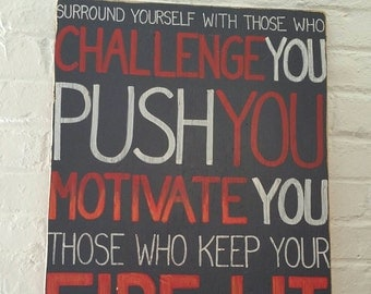 MOTIVATION Challenge Push SIGN Keep your fire Lit Subway Custom Distressed Black Red Orange Handmade Hand-painted Wooden 17x22 WHAGN