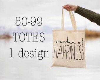 BULK ORDER: 50-99 Bags of 1 Design