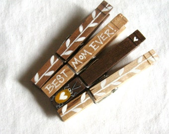 BEST MOM EVER Clothespins Mother's Day gift hand painted magnets