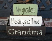 """SALE--Mother's Day """"CHUNKY"""" stacker- My greatest blessings call me Grandma"""