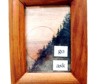 "Collage, Framed, Small, ""Go Ask"""