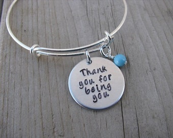 "Inspirational Quote Bracelet- ""Thank you for being you"" with an accent bead of your choice- Hand-Stamped Bracelet- Quote Bracelet"