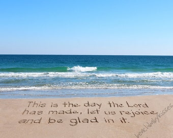THIS is the Day the LORD has MADE - inspirational, Bible verse, Psalm 118:24